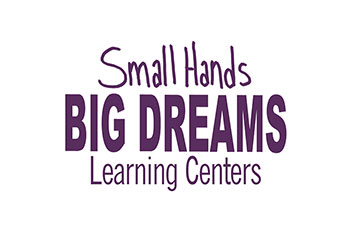 Small Hands Big Dreams Learning Centers
